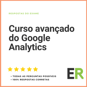 Curso Avançado do Google Analytics